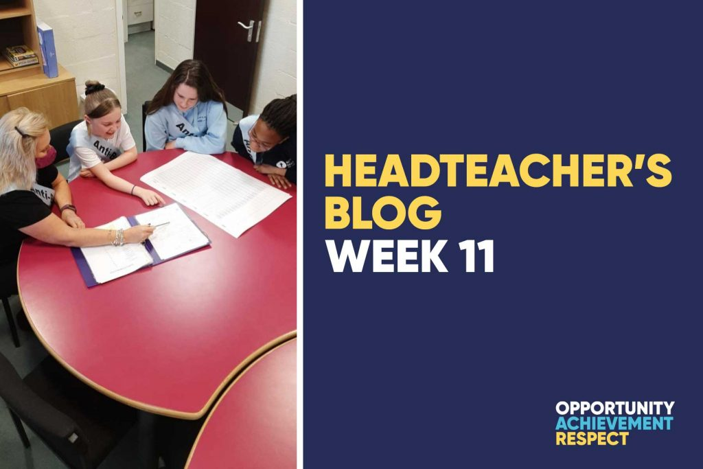 Headteacher's Blog – Week 11